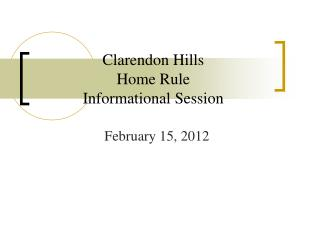 Clarendon Hills  Home Rule  Informational Session