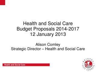 The Health and Social Care Directorate