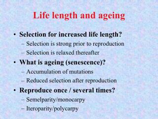 Life length and ageing