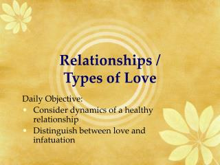 Relationships / Types of Love