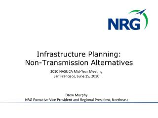 Infrastructure Planning:  Non-Transmission Alternatives