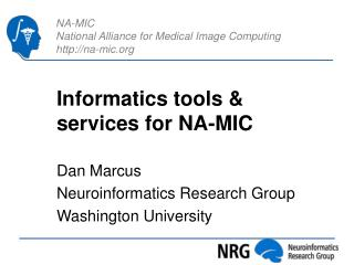 Informatics tools & services for NA-MIC