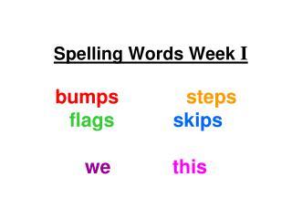 Spelling Words Week I
