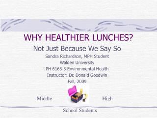 WHY HEALTHIER LUNCHES?