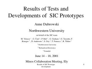 Results of Tests and Developments of  SIC Prototypes