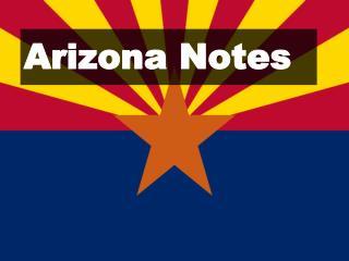 Arizona Notes