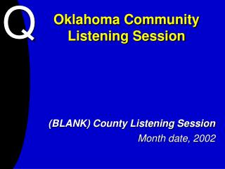 Oklahoma Community Listening Session