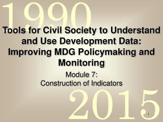 Module 7: Construction of Indicators