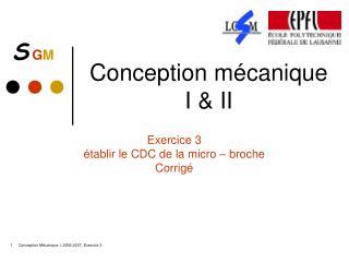 Conception mécanique I & II