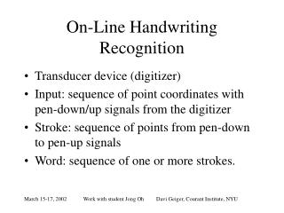On-Line Handwriting Recognition