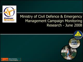 Ministry of Civil Defence & Emergency Management Campaign Monitoring Research - June 2008