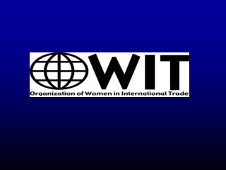 The Organization of Women in International Trade (OWIT):