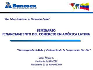 """""""Del Libre Comercio al Comercio Justo"""""""