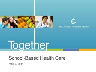 School-Based Health  Care