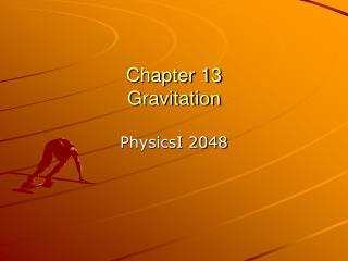Chapter 13 Gravitation