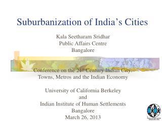 Suburbanization of India ' s Cities