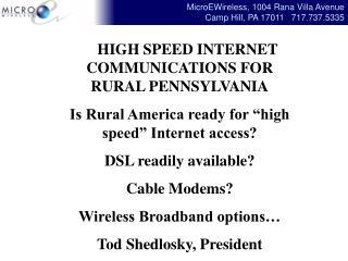HIGH SPEED INTERNET COMMUNICATIONS FOR RURAL PENNSYLVANIA