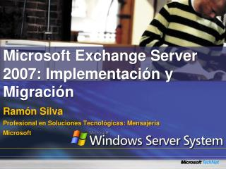 Microsoft Exchange Server 2007:  Implementación  y  Migración