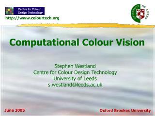 Computational Colour Vision