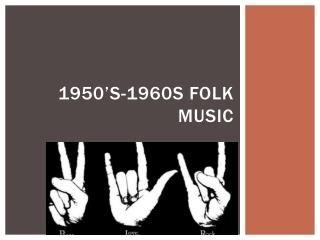 1950's-1960s Folk music
