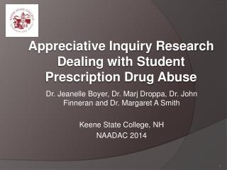 Appreciative Inquiry Research  Dealing with Student Prescription Drug Abuse