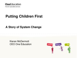 Putting Children First A Story of System Change
