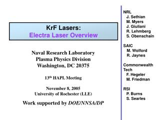 Naval Research Laboratory Plasma Physics Division Washington, DC 20375 13 th  HAPL Meeting November 8, 2005 University o