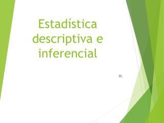 Estadística descriptiva e inferencial