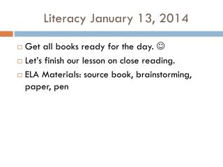Literacy January 13, 2014