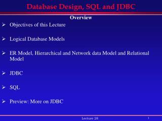 Database Design, SQL and JDBC