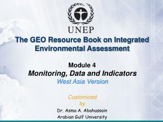 The GEO Resource Book on Integrated Environmental Assessment Module 4