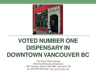 Voted Number One Dispensary in Downtown Vancouver BC