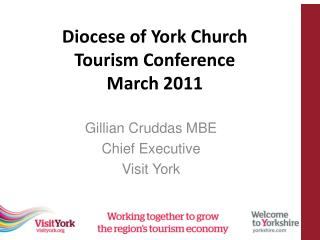 Diocese of York Church  Tourism Conference  March 2011