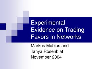 Experimental Evidence on Trading Favors in Networks