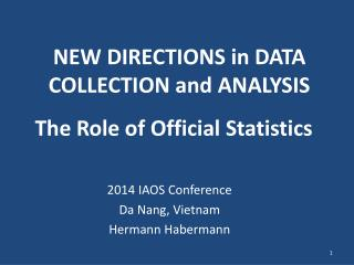 NEW DIRECTIONS  in  DATA COLLECTION  and  ANALYSIS