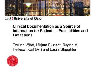 Clinical Documentation as a Source of Information for Patients – Possibilities and Limitations