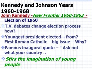 Kennedy and Johnson Years 1960-1968