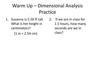 Warm Up – Dimensional Analysis Practice