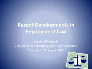 Recent Developments in Employment Law