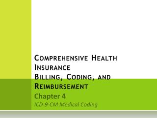 Comprehensive Health Insurance Billing, Coding, and Reimbursement