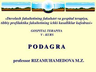 professor  RIZAMUHAMEDOVA M.Z.