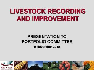 LIVESTOCK RECORDING AND IMPROVEMENT