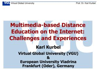 Multimedia-based Distance Education on the Internet: Challenges and Experiences