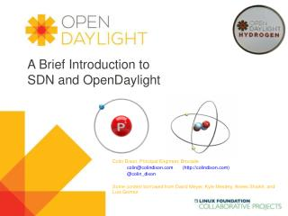 A Brief Introduction to SDN and  OpenDaylight