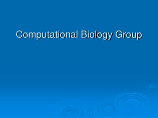 Computational Biology Group