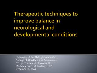 Therapeutic techniques to improve balance in neurological and developmental conditions