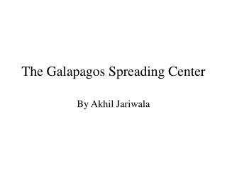 The Galapagos Spreading Center