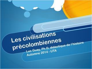 Les civilisations précolombiennes