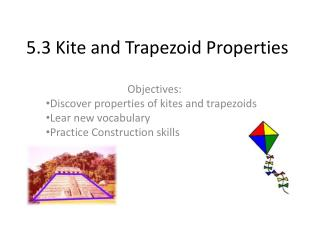 5.3 Kite and Trapezoid Properties