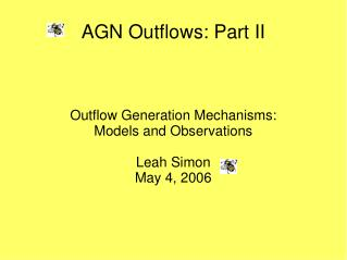 AGN Outflows: Part II